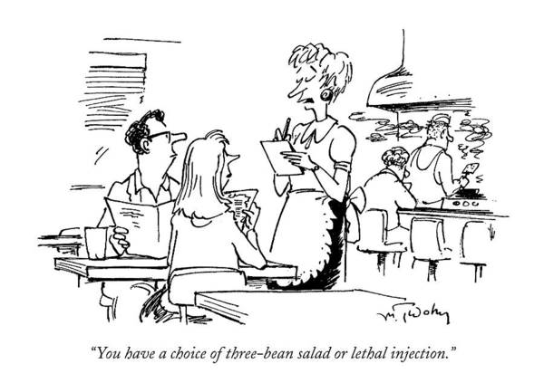 Waitress Wall Art - Drawing - You Have A Choice Of Three-bean Salad Or Lethal by Mike Twohy