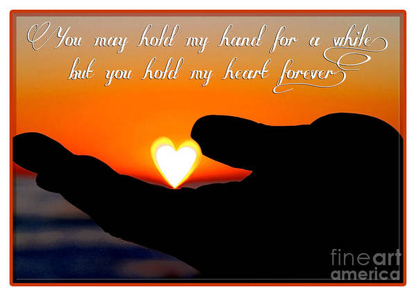 Photograph - You Hold My Heart Forever By Diana Sainz by Diana Raquel Sainz