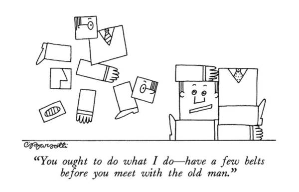 Nerves Drawing - You Ought To Do What I Do - Have A Few Belts by Charles Barsotti
