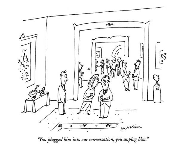 1993 Drawing - You Plugged Him Into Our Conversation by Michael Maslin