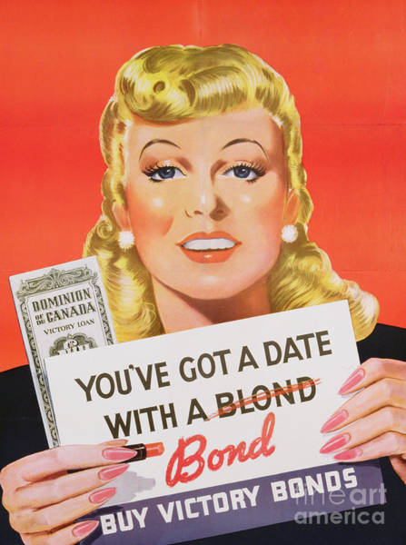 Propaganda Drawing - You Ve Got A Date With A Bond Poster Advertising Victory Bonds  by Canadian School