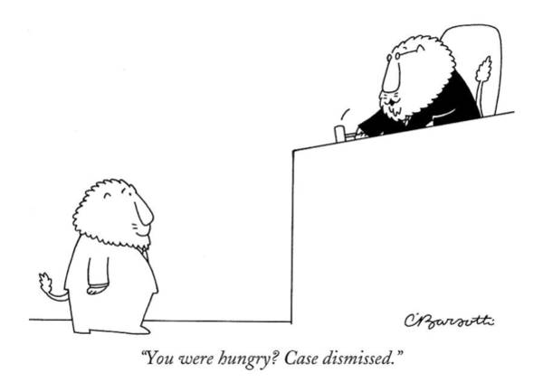 Trials Drawing - You Were Hungry? Case Dismissed by Charles Barsotti