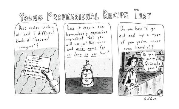 1987 Drawing - Young Professional Recipe Test by Roz Chast