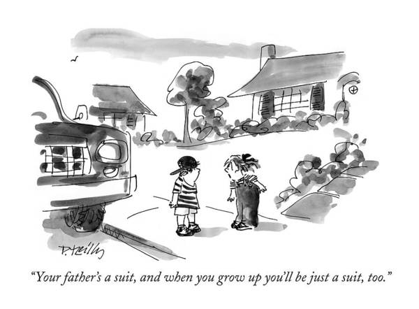 Grown Up Drawing - Your Father's A Suit by Donald Reilly