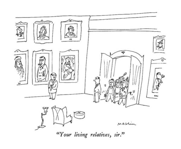 Rich Drawing - Your Living Relatives by Michael Maslin