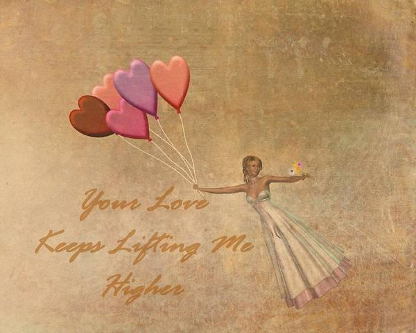 Dehner Digital Art - Your Love Keeps Lifting Me Higher by David Dehner