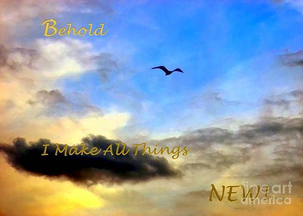 Digital Art - Behold I Make All Things New by Dale   Ford