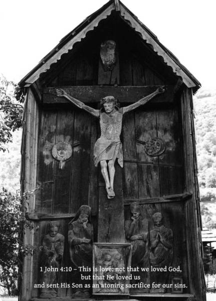 Photograph - 1 John 4 10 by Emanuel Tanjala