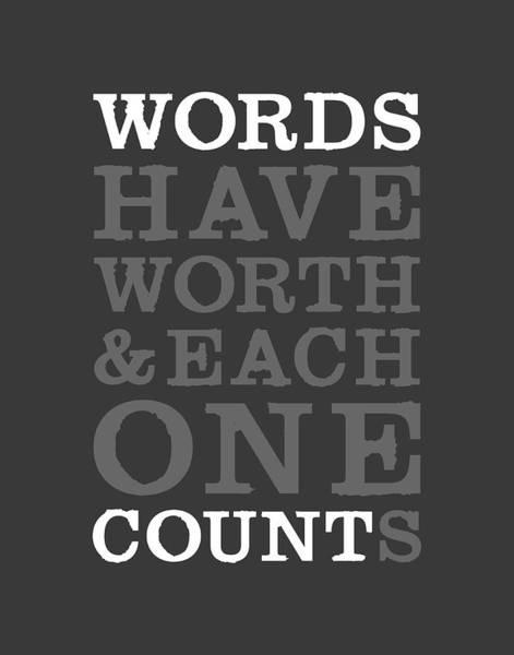 Words Digital Art - Words Count by Megan Romo