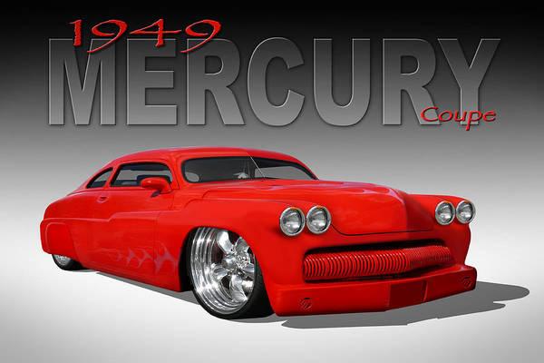 Hot Rod Photograph - 49 Mercury Coupe by Mike McGlothlen