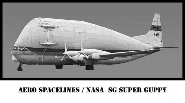Wall Art - Photograph - Aero Spacelines Super Guppy Drawing by Tim Mulina