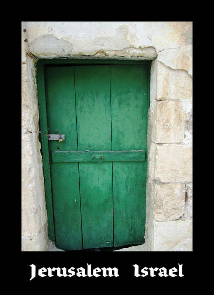 Photograph - Antique Door   Jerusalem Israel by John Shiron