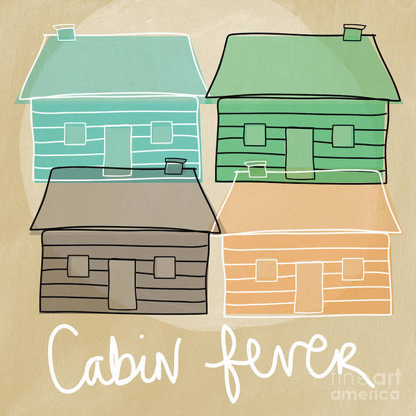 Cabin Wall Art - Painting - Cabin Fever by Linda Woods