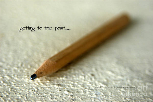 Getting To The Point... Art Print