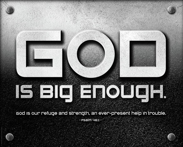 Mixed Media - God Is Big Enough - 2 by Shevon Johnson