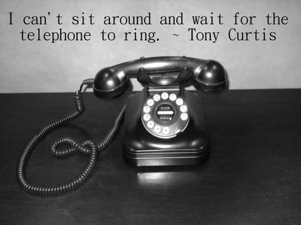 Wall Art - Photograph - I Can't Sit Around And Wait For The Phone To Ring. - Tony Curtis  by Eve Paludan
