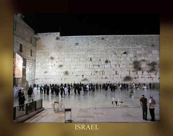 Photograph - Jerusalem Israel Western Wall V by John Shiron