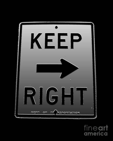 Digital Art - Keep Right by Dale   Ford