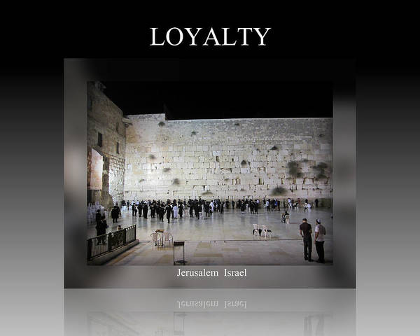 Photograph - Loyalty Motivational by John Shiron