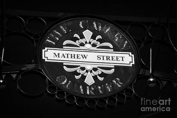 Mathew Photograph - Mathew Street Sign In The Cavern Quarter In Liverpool City Centre Birthplace Of The Beatles by Joe Fox