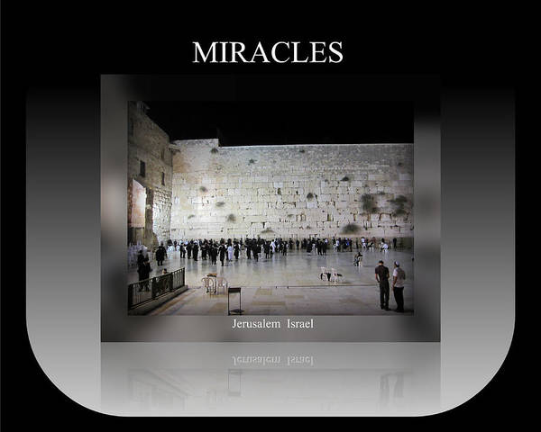 Photograph - Miracles Motivational Israel by John Shiron