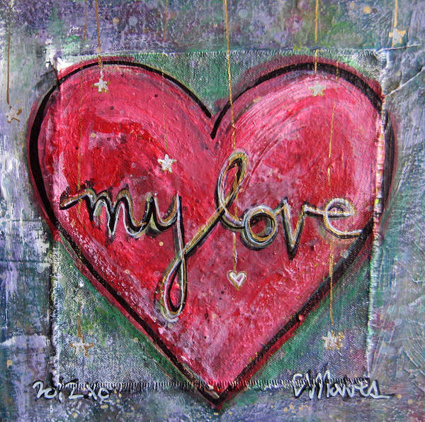 Painting - My Love Heart by Laurie Maves ART