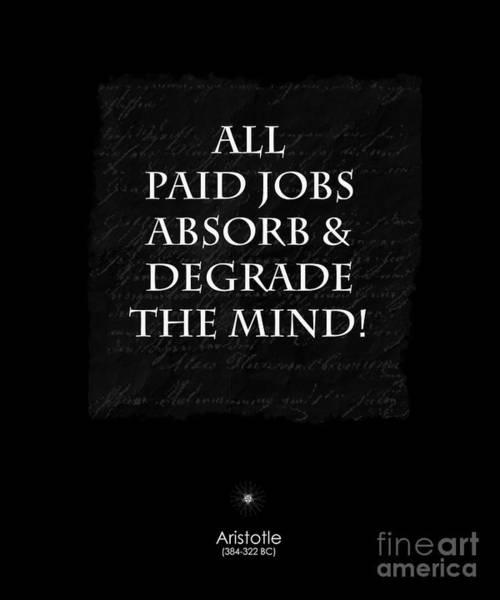 Paid Jobs Art Print