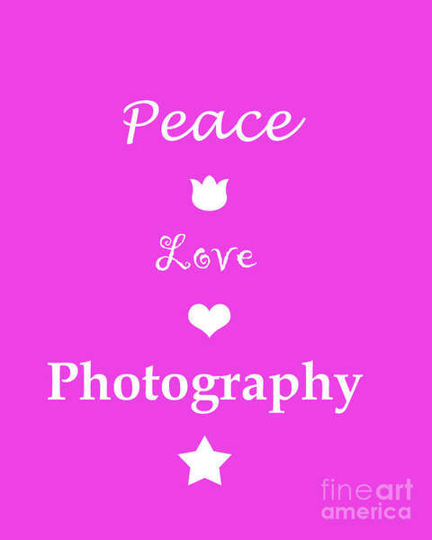Photograph - Peace Love Photography by Traci Cottingham