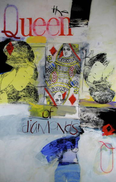 Transfer Mixed Media - Queen Of Diamonds by Cliff Spohn