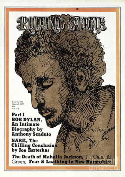 Bob Photograph - Rolling Stone Cover - Volume #103 - 3/2/1972 - Bob Dyla by Milton Glaser