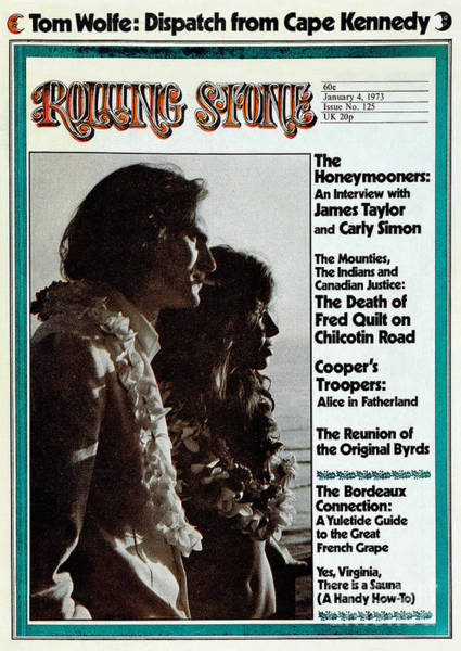 James Photograph - Rolling Stone Cover - Volume #125 - 1/4/1973 - James Taylor And Carly Simon by Peter Simon