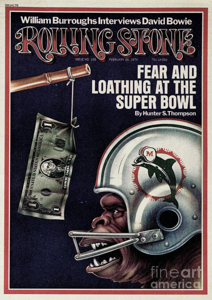 Super Photograph - Rolling Stone Cover - Volume #155 - 2/28/1974 - Fear And Loathing At The Super Bowl by Unknown