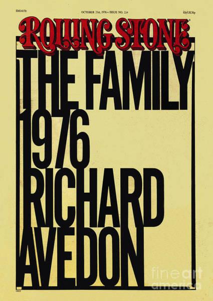 1976 Photograph - Rolling Stone Cover - Volume #224 - 10/21/1976 - Richard Avedon's Portfolio The Family 1976 by Elizabeth Paul