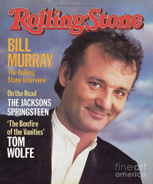 Wall Art - Photograph - Rolling Stone Cover - Volume #428 - 8/16/1984 - Bill Murray by Barbara Walz
