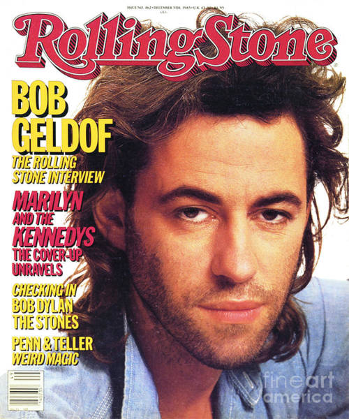 Wall Art - Photograph - Rolling Stone Cover - Volume #462 - 12/5/1985 - Bob Geldof by Davies and Starr