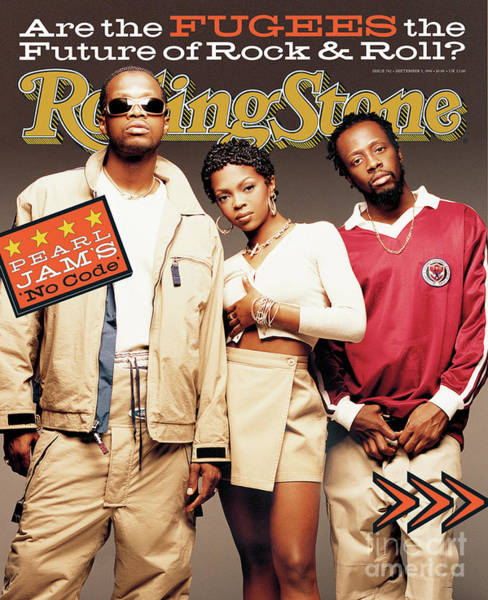The Stones Wall Art - Photograph - Rolling Stone Cover - Volume #742 - 9/5/1996 - The Fugees by Matthew Rolston