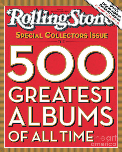 Rolling Stone Cover - Volume #937 - 12/11/2003 - 500 Greatest Albums Of All-time Art Print