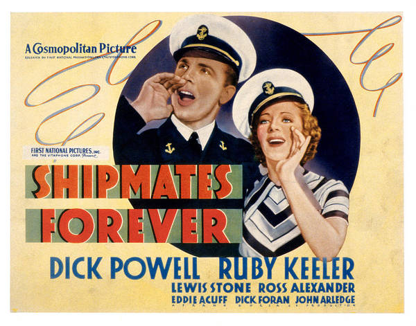 Shipmates Photograph - Shipmates Forever, Dick Powell, Ruby by Everett