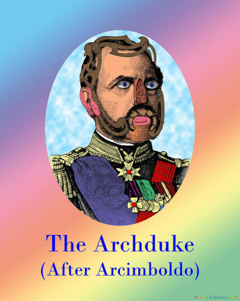 Digital Art - The Archduke After Arcimboldo by Eric Edelman