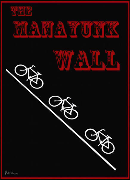 Photograph - The Manayunk Wall by Bill Cannon
