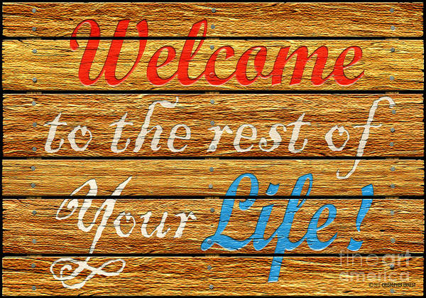 Welcome Sign Digital Art - Welcome by Cristophers Dream Artistry