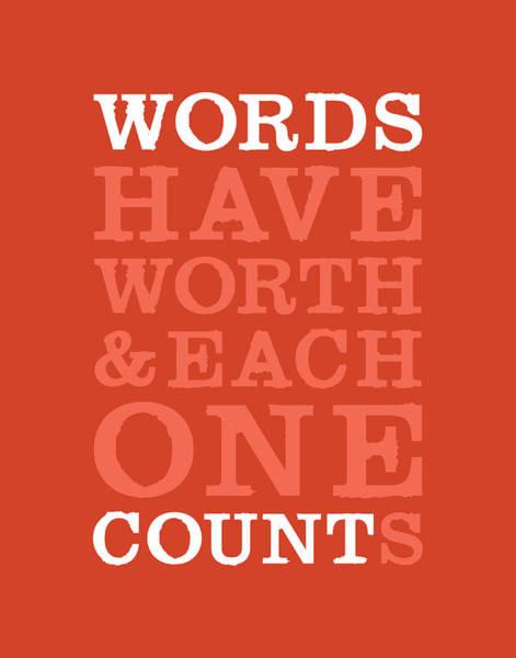 Count Digital Art - Words Count by Megan Romo