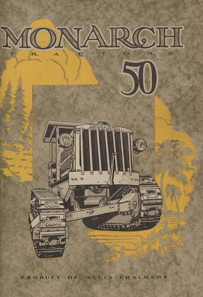 Vintage Tractor Painting -  Allis Chalmers Monarch Tractor Vintage Poster by American School