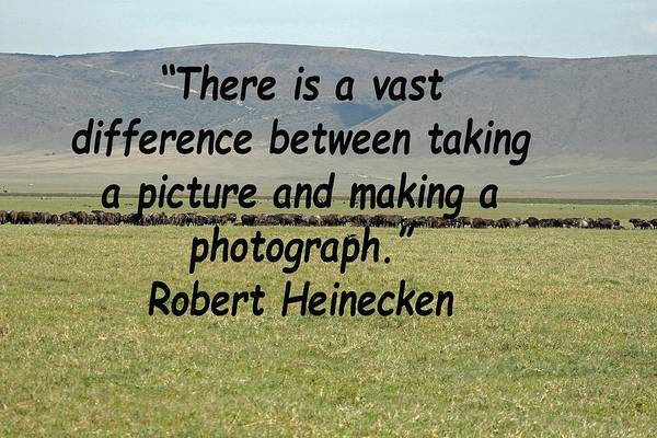 Photograph -  Robert Heinecken Quote by Tony Murtagh
