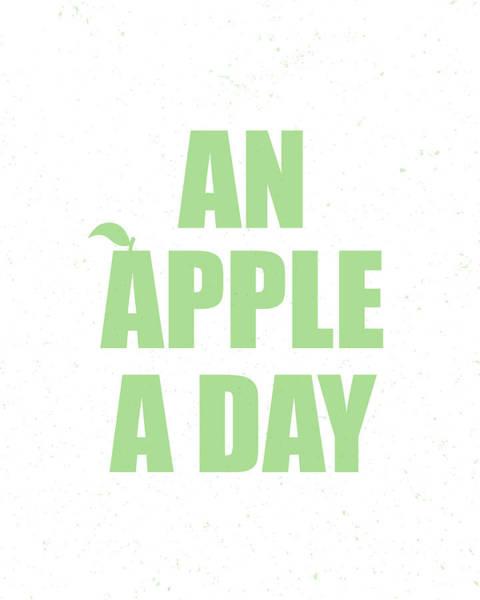 Statement Wall Art - Digital Art - An Apple A Day by Samuel Whitton