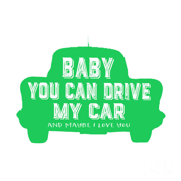 Painting - Baby You Can Drive My Car by Edward Fielding