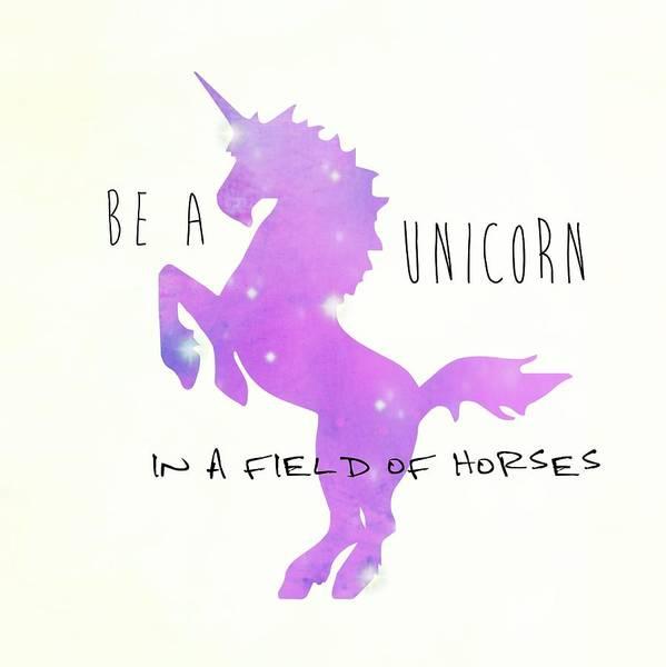 Photograph - Be A Unicorn by Jamart Photography