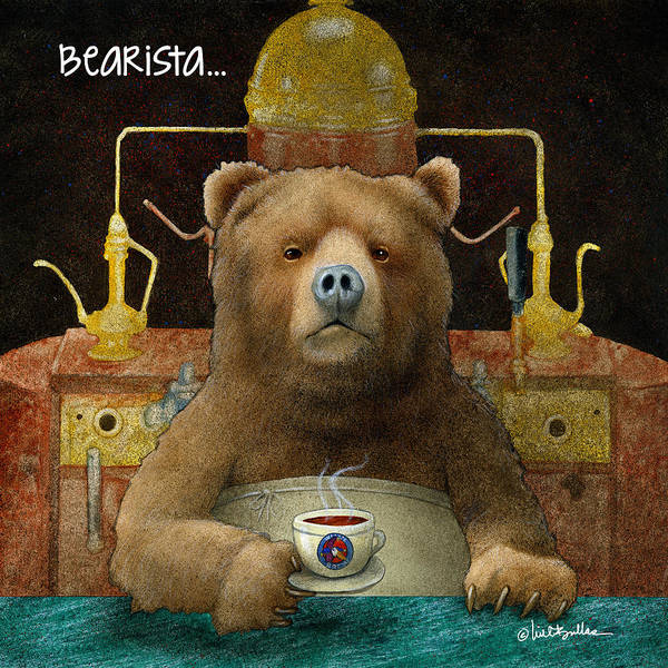 Painting - Bearista... by Will Bullas