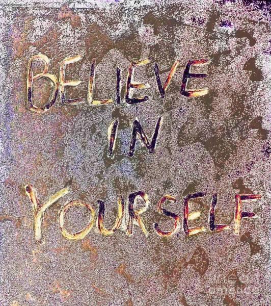Yourself Drawing - Believe In Yourself by Scott D Van Osdol
