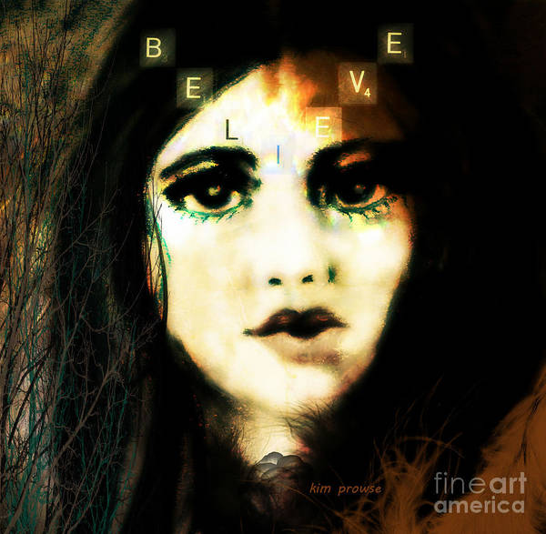 Sultry Digital Art - Believe  by Kim Prowse